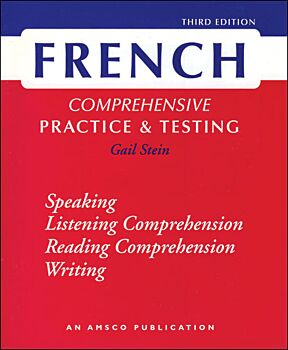 French Comprehensive Practice & Testing, Third Edition
