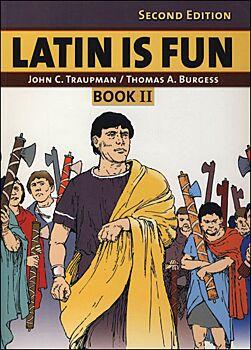 Latin is Fun: Book II