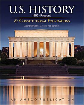 U.S. History (1865-Present) & Constitutional Foundations