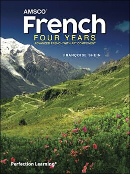 French Four Years: Advanced French with AP Component