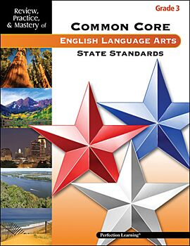 Review, Practice, & Mastery of the Common Core State Standards: ELA - Grade 3