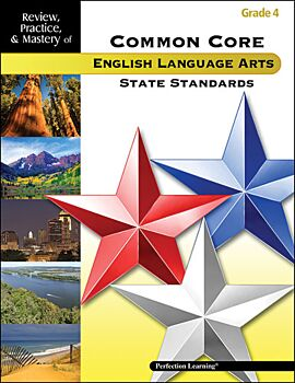 Review, Practice, & Mastery of the Common Core State Standards: ELA - Grade 4