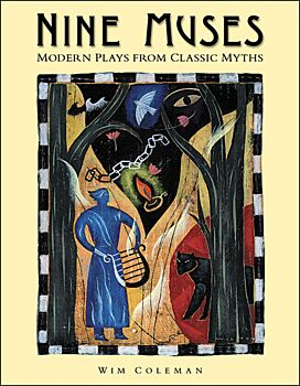 Nine Muses: Modern Plays from Classic Myths