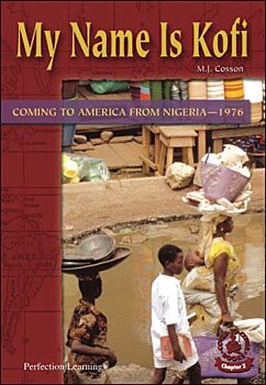 My Name Is Kofi: Coming to America fromNigeria--1976
