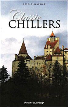 Classic Chillers - Retold Classics Anthologies