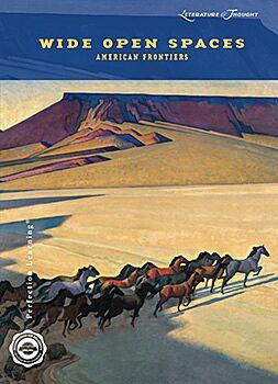 Wide Open Spaces: American Frontiers