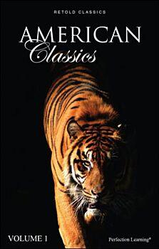 American Classics, Volume 1 - Retold Classics Anthologies