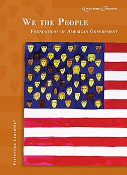 We the People: Foundations of American Government