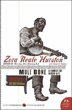 Mule Bone-A Comedy of Negro Life