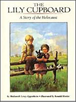 The Lily Cupboard-A Story of the Holocaust