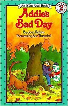 Addie's Bad Day
