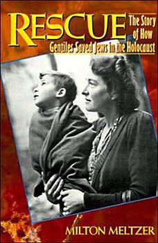 Rescue-The Story of How Gentiles Saved Jews in the Holocaust