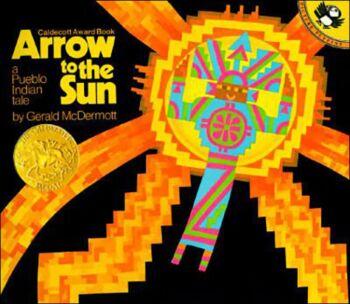Arrow to the Sun-A Pueblo Indian Tale