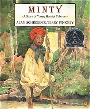 Minty-A Story Of Young Harriet Tubman