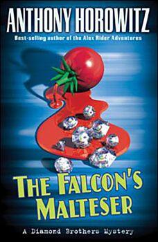 The Falcon's Malteser-A Diamond Brothers Mystery