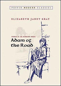 Adam of the Road (Puffin Modern Classics)