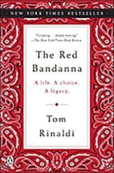 The Red Bandana: A Life. A Choice. A Legacy