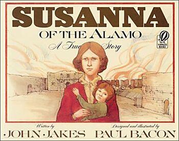 Susanna of the Alamo-A True Story