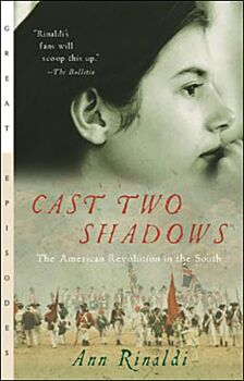 Cast Two Shadows-The American Revolution in the South