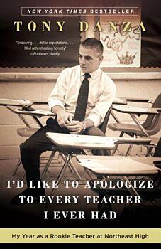 I'd Like to Apoligize to Every Teacher I Ever Had