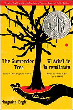 The Surrender Tree: Poems of Cuba's Struggle for Freedom-Poems of Cuba's Struggle for Freedom