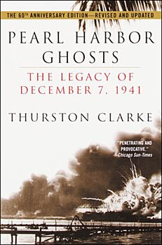 Pearl Harbor Ghosts-The Legacy of December 7, 1941
