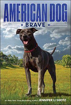 Brave ( American Dog )