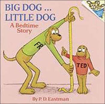 Big Dog, Little Dog-A Bedtime Story