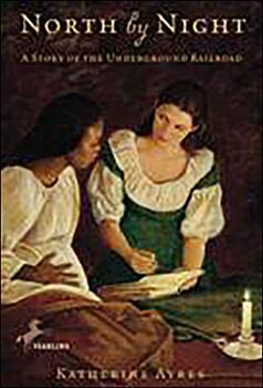 North by Night-A Story of the Underground Railroad
