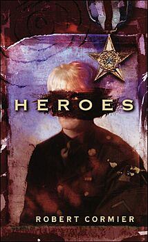 Heroes: A Novel
