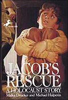 Jacob's Rescue-A Holocaust Story