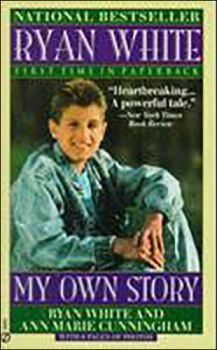 Ryan White: My Own Story-My Own Story