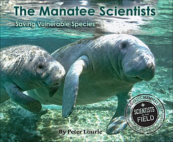 The Manatee Scientists: The Science Of Saving The Vulnerable