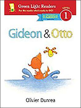 Gideon and Otto