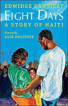 Eight Days-A Story of Haiti