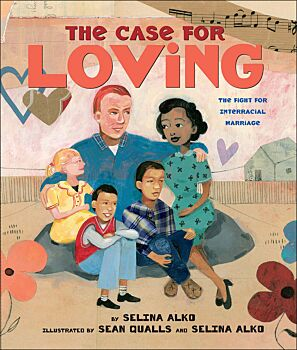 The Case for Loving: Fight for Interracial Marriage