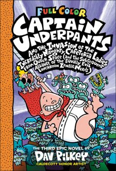 Captain Underpants and the Invasion of the Incredibly Naughty Cafeteria Ladies from Outer Space (Col