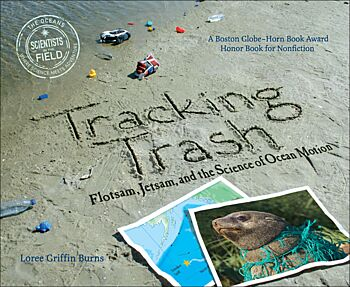 Tracking Trash-Flotsam, Jetsam, and the Science of Ocean Motion