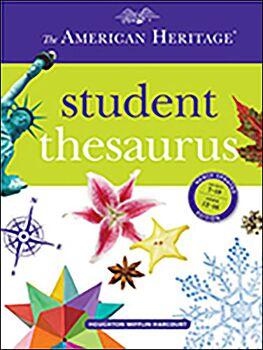 The American Heritage Student Thesaurus 2013