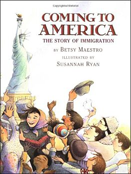 Coming To America: The Story of Immigration: Grade 6