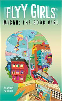 Micah: The Good Girl #2
