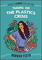 Taking on the Plastic Crisis