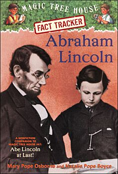 """Abraham Lincoln: A Nonfiction Companion To """"Abe Lincoln At Last!"""""""