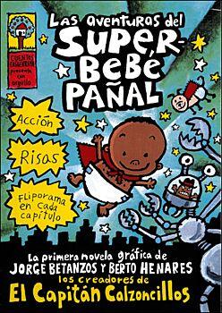 Las Aventuras Del Superbebe Panal (The Adventures Of Super Diaper Baby)