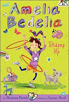 Amelia Bedelia Shapes Up!