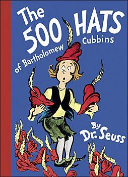 Five Hundred Hats of Bartholomew Cubbins