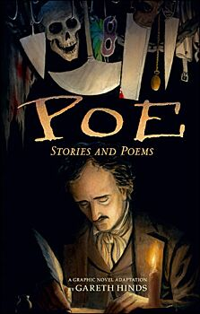 Poe: Stories And Poems: A Graphic Novel Adaptation