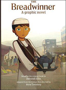 The Breadwinner: The Graphic Novel