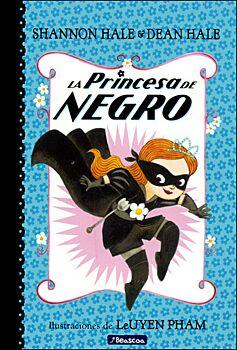 La Princesa De Negro (The Princess In Black)