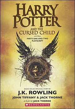 Harry Potter And The Cursed Child, Parts I And II (Special Rehearsal Edition): The Official Script B